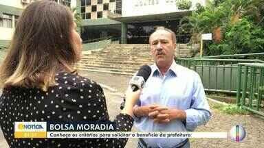 Saiba quem tem direito a Bolsa Moradia - Conheça os critérios para solicitar o benefício da prefeitura.