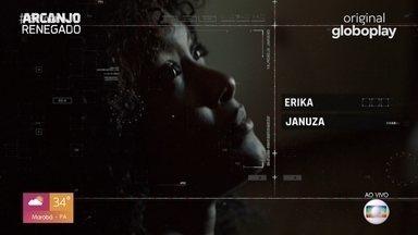 """Erika Januza fala sobre sua personagem em """"Arcanjo Renegado"""" - undefined"""
