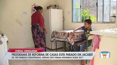 Programa de reforma de casas está parado em Jacareí - De 100 famílias cadastradas, apenas sete foram atendidas desde 2017.