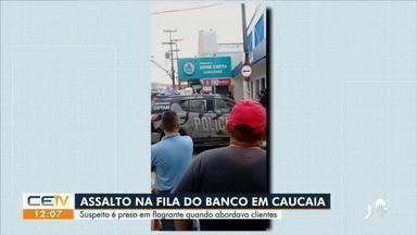Suspeito é preso ao tentar assaltar banco em Caucaia - Saiba mais no g1.com.br/ce