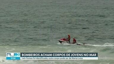 Bombeiros encontram corpos de jovens no mar de São Conrado - O corpo de Laís Gomes, de 17 anos, foi identificado no Instituto Médico Legal. Um outro corpo encontrado pelos bombeiros pode ser da amiga dela, Maria Luiza, que também desapareceu no mar.