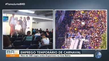 Sine Bahia oferece mais de 500 oportunidades de trabalho temporário para o carnaval - Saiba quais são as principais vagas e como concorrer a uma delas.