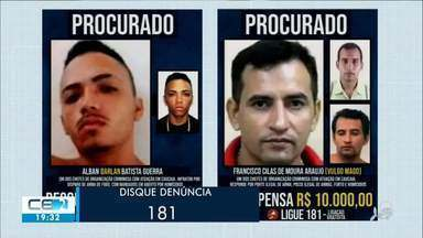 Secretaria da Segurança paga recompensa por denúncias que levem a prisão de procurados - Confira mais notícias em g1.globo.com/ce