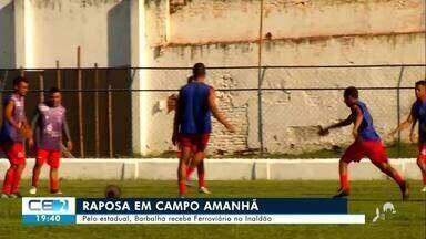 Barbalha recebe Ferroviário amanhã no Inaldão - Confira mais notícias em g1.globo.com/ce