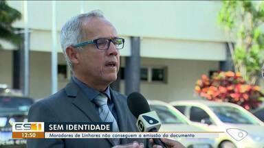 Moradores de Linhares, ES, não conseguem emitir documento de identidade - Documento não está sendo impresso.