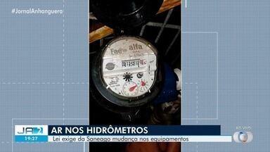 Saneago deve trocar hidrômetros que rodam com ar por equipamentos de medição por água - A Saneago disse que ainda não foi notificada sobre a medida. O projeto de lei foi aprovado pela Câmera Municipal de Goiânia.