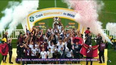 Em Brasília, Flamengo e Athetico-PR definem supercampeão do Brasil - Em Brasília, Flamengo e Athetico-PR definem supercampeão do Brasil