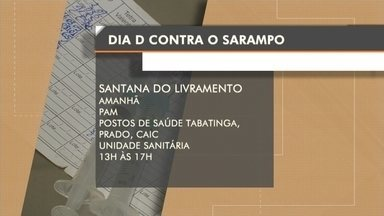 Dia D de vacinação contra o Sarampo acontece amanhã em Livramento - Assista ao vídeo.