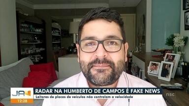 Radar na rua Humberto de Campos é fake news - Radar na rua Humberto de Campos é fake news
