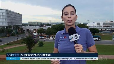 Athletico já em Brasília para a disputa da Supercopa - Confronto acontece no domingo pela manhã.