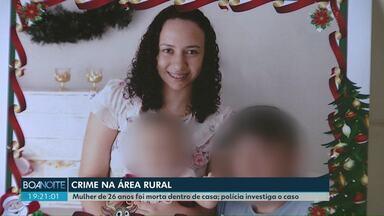 Mulher de 26 anos é morta dentro de casa na área rural de Cascavel - O filho dela de 10 meses ficou ferido. A polícia investiga o caso e procura um homem suspeito.