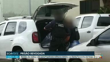 Policiais Militares tem prisão revogada - Decisão da Justiça vale para 9 policiais militares detidos em Santa Terezinha de Itaipu.