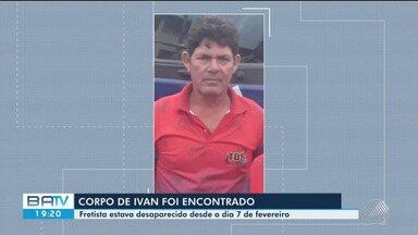 Corpo de homem que estava desaparecido é encontrado no sul do estado - Família de Ivan Seara fez o reconhecimento da vítima.