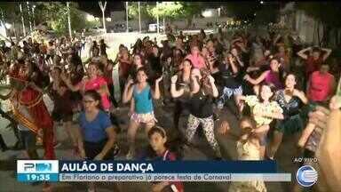 Aulão de dança em Floriano prepara foliões e cidade já está em clima de carnaval - Aulão de dança em Floriano prepara foliões e cidade já está em clima de carnaval