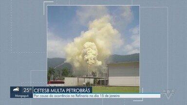Cetesb multa Petrobrás por emissão de poluentes em Cubatão - Ocorrência na refinaria aconteceu no dia 15 de janeiro.