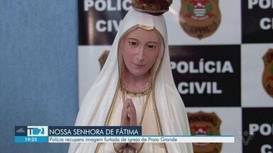 Policia recupera imagem de Nossa Senhora de Fátima furtada em Praia Grande - Imagem foi furtada de uma paróquia da cidade.