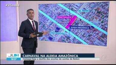 Desfile oficial das escolas de samba de Belém começa nesta sexta - Oito escolas do segundo grupo se apresentam na Aldeia Amazônica.