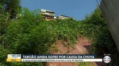 Taboão da Serra ainda sofre com as consequencias da chuva da semana da cidade - 4 casas ainda estão interditadas e correm risco de desabar.