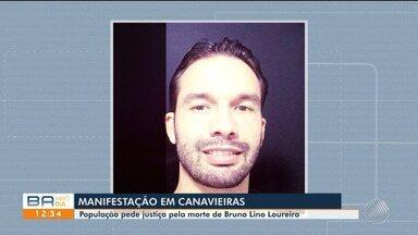 Parentes e moradores de Canavieiras fazem protesto e pedem justiça pela morte de gerente - Duas pessoas foram presas e uma é procurada pela Polícia Civil pela morte do empresário Bruno Lino Loureiro.