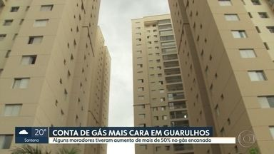 Moradores de Guarulhos reclamam do aumento nas contas de gás encanado - Alguns boletos estão chegando com mais de 50% de reajuste. Companhia de gás diz que aumento está previsto em contrato e foi autorizado.