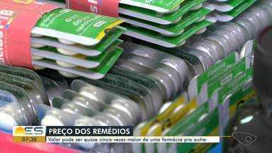 Pesquisa aponta diferença de até 449% nos preços de remédios em farmácias de Vitória - Preços foram levantados em nove farmácias, sendo uma em cada região administrativa de Vitória, nos dias 18 e 19 deste mês.