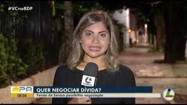 Feirão da Serasa realiza renegociação de dívidas - Feirão da Serasa realiza renegociação de dívidas