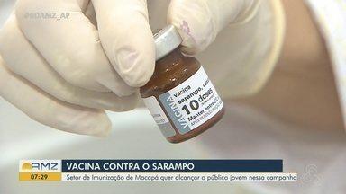 Setor de imunização quer alcançar público jovem na campanha contra o sarampo - Campanha de vacinação oferece a tríplice viral gratuitamente nos postos de saúde.