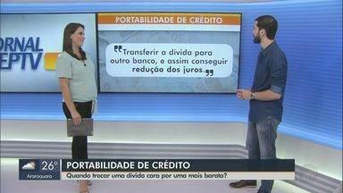 Educador financeiro explica como fazer a portabilidade de crédito - Opção é uma boa saída para começar a organizar as dívidas e se livrar de juros altos.