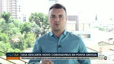 Secretaria de Estado da Saúde descarta caso suspeito de novo coronavírus em Ponta Grossa - Moradora da cidade viajou para a Itália, mas deu positivo para um outro tipo de vírus.
