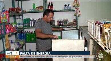 Moradores da Zona Rural de Teresina reclamam de prejuízos com constantes faltas de energia - Moradores da Zona Rural de Teresina reclamam de prejuízos com constantes faltas de energia