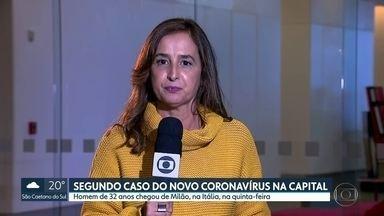 Segundo caso de coronavírus é confirmado na cidade de São Paulo - Secretária de Saúde do estado fez notificação neste sábado (29). Paciente é um homem de 32 anos, esteve na Itália e voltou para o Brasil.
