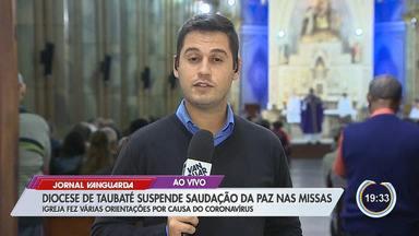 Diocese de Taubaté divulga orientações para missas por causa do coronavírus - As informações com o repórter Pedro Melo.