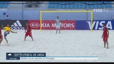 Brasil e Portugal se enfrentam no beach soccer na Arena Verão, no Gonzaga - Desafio dos campeões de futebol de areia acontece neste domingo.