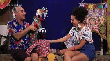 Mamulengo de Cheiroso é tema do Giro Sergipe - Grupo de teatro de bonecos, com sede em Aracaju, completa 41 anos espalhando cultura popular pelos quatro cantos de Sergipe - e do Brasil.