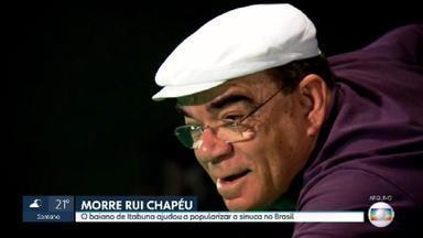 Morre aos 79 anos Rui Chapéu - O baiano ajudou a popularizar o jogo da sinuca no Brasil.