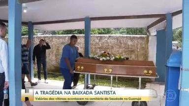 Vítimas da tragédia na Baixada Santista são veladas - Velórios das vítimas aconteceram no cemitério da Saudade, no Guarujá.
