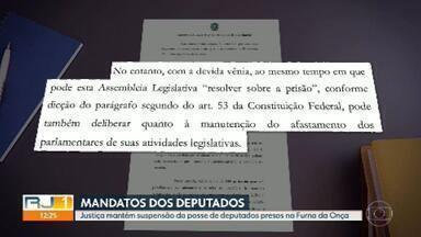 Justiça mantém suspensão da posse de deputados presos na Furna da Onça - A decisão da juíza Luciana Losada confirma que a liminar de março do ano passado que suspende a posse dos cinco deputados presos pela lava jato continua valendo.