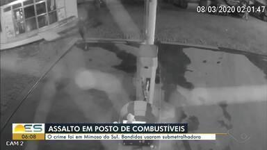 Criminosos usam submetralhadora para assaltar posto em Mimoso do Sul, ES - Crime aconteceu na madrugada deste domingo (8).