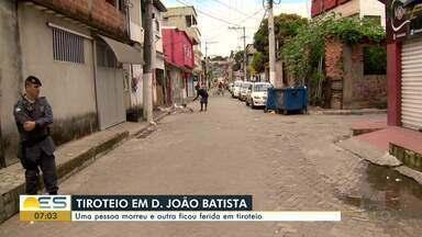 Um homem morreu e outro ficou ferida em tiroteio em Dom João Batista, Vila Velha, ES - Bairro é o mesmo onde há cerca de um mês uma menina de três anos foi baleada enquanto brincava no quintal de sua casa.
