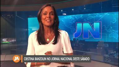 Cristina Ranzolin apresenta o Jornal Nacional deste sábado (14) - Assista ao vídeo.