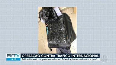 Operação da PF na Bahia desarticula organização que enviava drogas para a Europa - Duas pessoas foram presas e três mandados de busca e apreensão neste sábado (14).