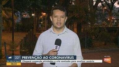 Atividades são suspensas e comissão de análise do coronavírus é criada em Chapecó - Atividades são suspensas e comissão de análise do coronavírus é criada em Chapecó
