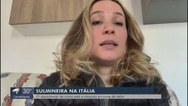 Sulmineira conta situação na Itália por conta do coronavírus - Moradora teve rotina impactada após avanço dos casos