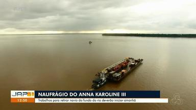 Reflutuação do navio Anna Karoline 3, que naufragou no AP, deve acontecer na quarta-feira - Reflutuação do navio Anna Karoline 3, que naufragou no AP, deve acontecer na quarta-feira