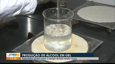 Especialistas alertam sobre produção caseira de álcool em gel - Produto não deve ser feito em casa sob risco de não ter utilidade desejada.
