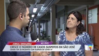 Casos suspeitos de coronavírus passam de 11 para 20 em São José - Confira a reportagem.