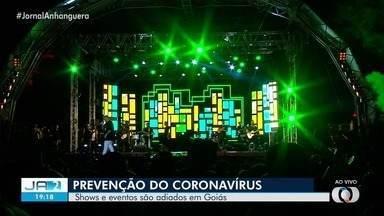 Shows e eventos são adiados para prevenir disseminação do coronavírus, em Goiás - Sobe o numero de casos confirmados da doença.