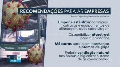Concessionárias do transporte coletivo devem adotar medidas de combate ao coronavírus - No ônibus ou no metrô, ninguém pode descuidar do coronavírus, diz Organização Mundial de Saúde.Empresas devem fazer limpezas, após cada viagem. Veja outras recomendações.