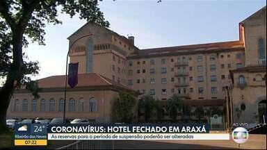 Rede hoteleira é prejudicada pela pandemia - Grande Hotel de Araxá fecha as portas temporariamente.