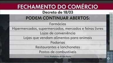 Comércios essenciais vão ficar abertos em São Paulo - Mas terão que seguir exigências, como intensificar a limpeza.